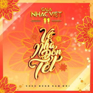Nhiều Nghệ Sỹ – Gala Nhạc Việt 11: Về Nhà Đón Tết – 2018 – iTunes AAC M4A – Album