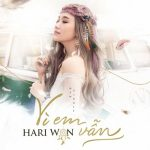 Hari Won – Vì Em Vẫn – iTunes AAC M4A – Single