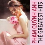 Phạm Quỳnh Anh – The Greatest Hits – 2019 – iTunes AAC M4A – Album