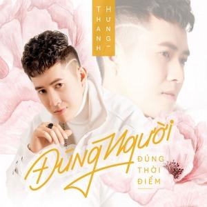 Thanh Hưng – Đúng Người Đúng Thời Điểm – iTunes AAC M4A – Single