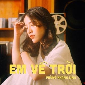 Phùng Khánh Linh – Em Về Trời – iTunes AAC M4A – Single