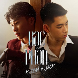 Jack x K-ICM – Bạc Phận – iTunes AAC M4A – Single