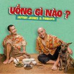 Huỳnh James x Pjnboys – Uống Gì Nào? – iTunes AAC M4A – Single