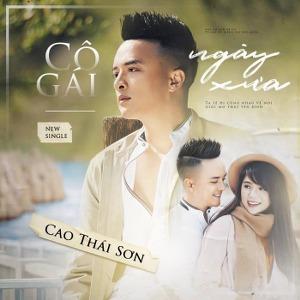 Cao Thái Sơn – Cô Gái Ngày Xưa – iTunes AAC M4A – Single