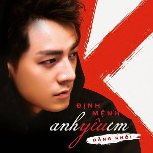 Đăng Khôi – Định Mệnh Anh Yêu Em – iTunes AAC M4A – Single