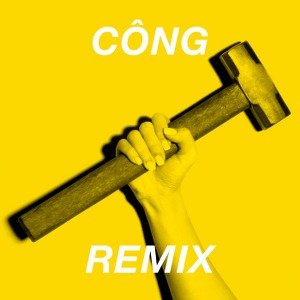 Suboi – CÔNG (Dance Remix) – iTunes Plus AAC M4A – Single