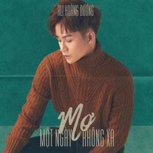 Ali Hoàng Dương – Mơ Một Ngày Không Xa – iTunes AAC M4A – Single