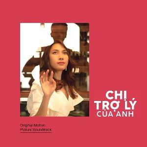 Mỹ Tâm – Chị Trợ Lý Của Anh (Original Motion Picture Soundtrack) – 2019 – iTunes AAC M4A – Album