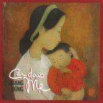 Quang Dũng – Ca Dao Mẹ – 2019 – iTunes AAC M4A – Album