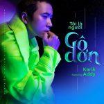 Karik – Tôi Là Người Cô Đơn (feat. Addy) – iTunes AAC M4A – Single