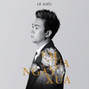 Lê Hiếu – Em Của Ngày Xưa – iTunes AAC M4A – Single