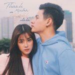 Hoàng Yến Chibi & Tino – Thanh Xuân Của Cô Gái Nhà Bên – iTunes AAC M4A – Single