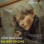 Đỗ Phú Quí – Còn Đau Lắm Em Biết Không – iTunes AAC M4A – Single