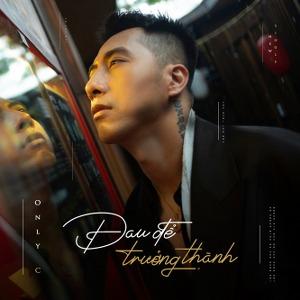 OnlyC – Đau Để Trưởng Thành – iTunes AAC M4A – Single