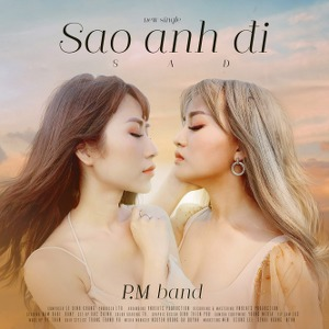 P.M Band – Sao Anh Đi – iTunes AAC M4A – Single