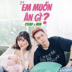 Osad x MIN – Em Muốn Ăn Gì? – iTunes AAC M4A – Single