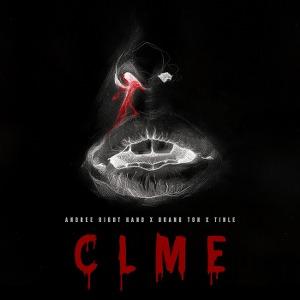 Andree Right Hand x Hoàng Tôn x Tinle – CLME (Chạm Làn Môi Em) – iTunes AAC M4A – Single