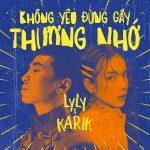 LyLy – Không Yêu Đừng Gây Thương Nhớ (feat. Karik) – iTunes AAC M4A – Single