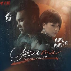 Khắc Việt & Dương Hoàng Yến – Yêu Mà – iTunes AAC M4A – Single
