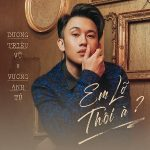 Dương Triệu Vũ – Em Lỡ Thôi À? – iTunes AAC M4A – Single
