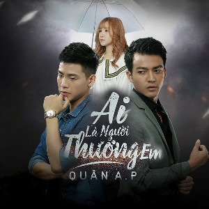 Quân A.P – Ai Là Người Thương Em – iTunes AAC M4A – Single