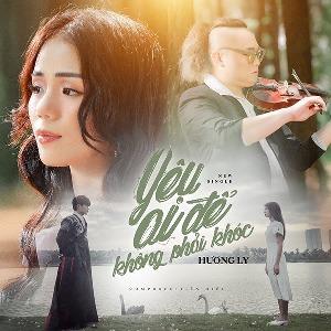 Hương Ly – Yêu Ai Để Không Phải Khóc – iTunes AAC M4A – Single