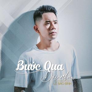 Lê Bảo Bình – Bước Qua Đời Nhau – iTunes AAC M4A – Single