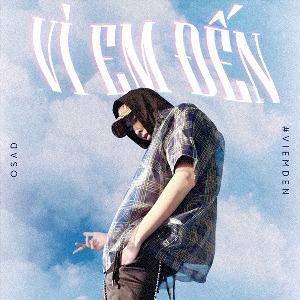 Osad – Vì Em Đến – iTunes AAC M4A – Single