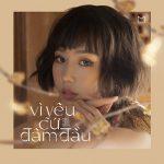 MIN – Vì Yêu Cứ Đâm Đầu (feat. Đen & JustaTee) – iTunes AAC M4A – Single