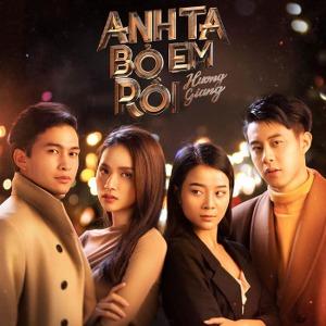 Hương Giang Idol – Anh Ta Bỏ Em Rồi – iTunes AAC M4A – Single