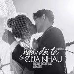 Đông Nhi & Ông Cao Thắng – Ngày Đôi Ta Là Của Nhau – iTunes AAC M4A – Single