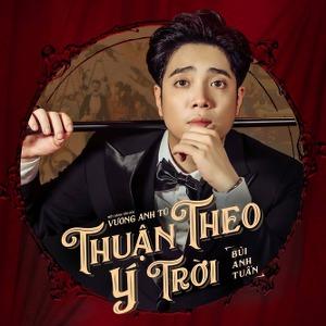 Bùi Anh Tuấn – Thuận Theo Ý Trời – iTunes AAC M4A – Single