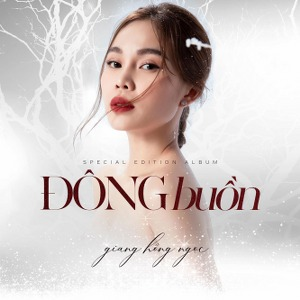 Giang Hồng Ngọc – Đông Buồn – 2019 – iTunes AAC M4A – EP