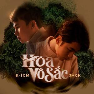 Jack x K-ICM – Hoa Vô Sắc – iTunes AAC M4A – Single