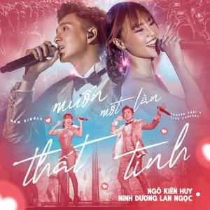 Ngô Kiến Huy & Ninh Dương Lan Ngọc – Muốn Một Lần Thất Tình – iTunes AAC M4A – Single