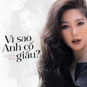 Hương Tràm – Vì Sao Anh Cố Giấu – iTunes AAC M4A – Single