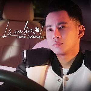 Lê Bảo Bình – Lá Xa Lìa Cành – iTunes AAC M4A – Single