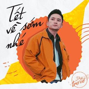 Phan Mạnh Quỳnh – Tết Về Sớm Nhé (Đi Để Trở Về 4) – iTunes AAC M4A – Single