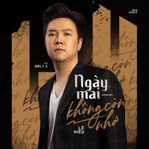 Lê Hiếu – Ngày Mai Không Còn Nhớ (feat. OnlyC) – iTunes AAC M4A – Single