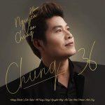 Nguyễn Văn Chung – Chung 36 – 2019 – iTunes AAC M4A – Album