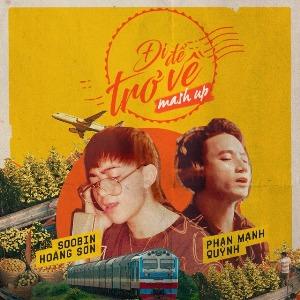 Phan Mạnh Quỳnh x Soobin Hoàng Sơn – Đi Để Trở Về Mashup – iTunes AAC M4A – Single