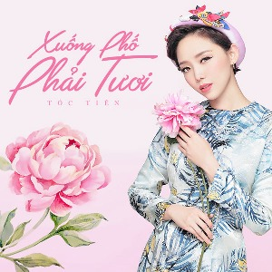 Tóc Tiên – Xuống Phố Phải Tươi – iTunes AAC M4A – Single