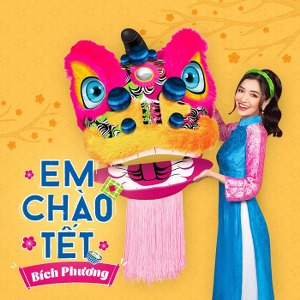 Bích Phương – Em Chào Tết – iTunes AAC M4A – Single
