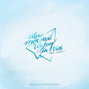 Trúc Nhân – Nếu Một Mai Tôi Bay Lên Trời – iTunes AAC M4A – Single