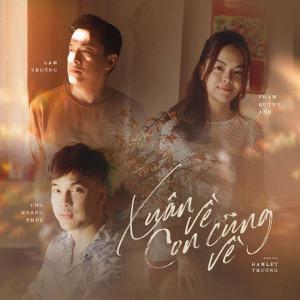 Lam Trường, Phạm Quỳnh Anh & Ưng Hoàng Phúc – Xuân Về Con Cũng Về – iTunes AAC M4A – Single
