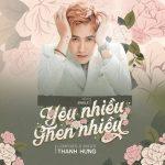Thanh Hưng – Yêu Nhiều Ghen Nhiều – iTunes AAC M4A – Single