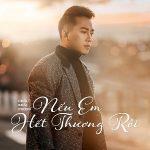 Châu Khải Phong – Nếu Em Hết Thương Rồi – iTunes AAC M4A – Single