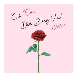 Chillies – Có Em Đời Bỗng Vui – iTunes AAC M4A – Single