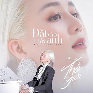 Thiều Bảo Trang – Đặt Vào Tay Anh Cả Thế Giới – iTunes AAC M4A – Single