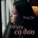Thùy Chi – Tôi Yêu Cô Đơn – iTunes AAC M4A – Single